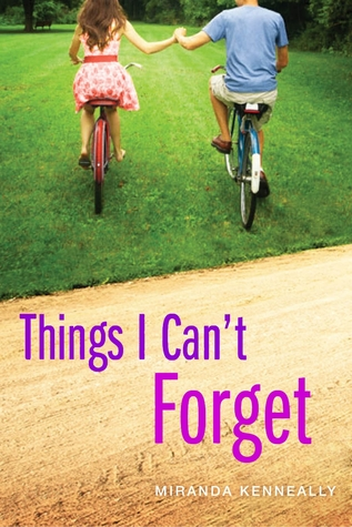 Review: Things I Can't Forget – Miranda Kenneally