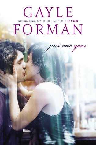 Review: Just One Year – Gayle Forman