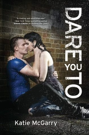 Review: Dare You To – Katie McGarry