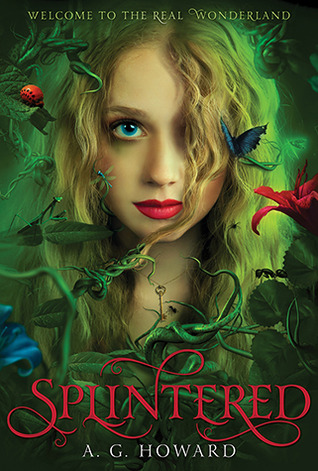 Review: Splintered – A. G. Howard