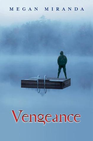 Review – Vengeance by Megan Miranda