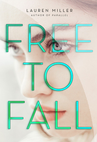 Review Rewind: Free to Fall – Lauren Miller