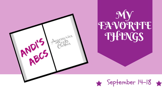 My Favorite Things Week – Bloggers Favorite Things