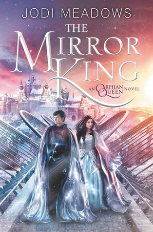 Blog Tour – The Mirror King by Jodi Meadow: The ABCs (+ a Giveaway)
