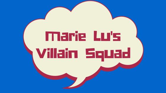 Marie Lu's Villain Squad + a Giveaway