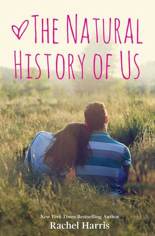 Blog Tour – The Natural History of Us by Rachel Harris (Review/Giveaway)