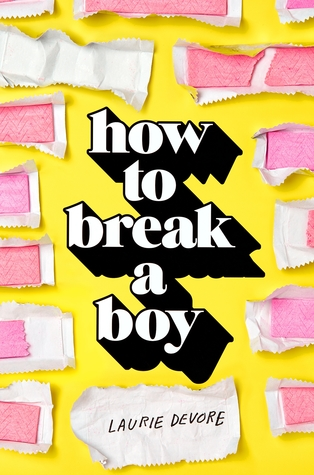 Review: How to Break a Boy – Laurie Devore