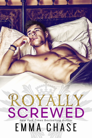 New to Me: Royally Screwed by Emma Chase