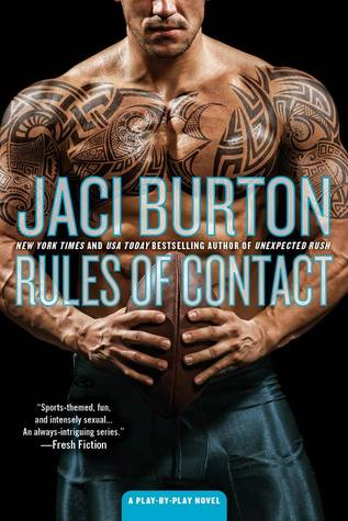 Rules of Contact by Jaci Burton