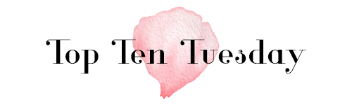 Top Ten Tuesday – Most Anticipated Releases During the Second Half of 2019