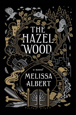 Review: The Hazel Wood – Melissa Albert