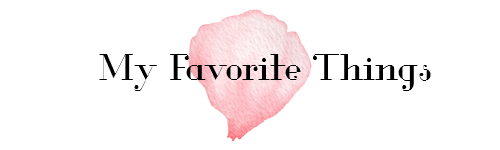 My Favorite Things (1) – 2017 Edition