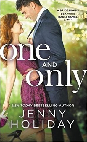 One and Only  by Jenny Holiday