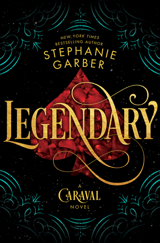 Review: Legendary – Stephanie Garber