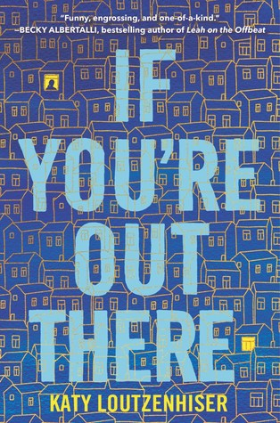 Debut Review: If You're Out There – Katy Loutzenhiser