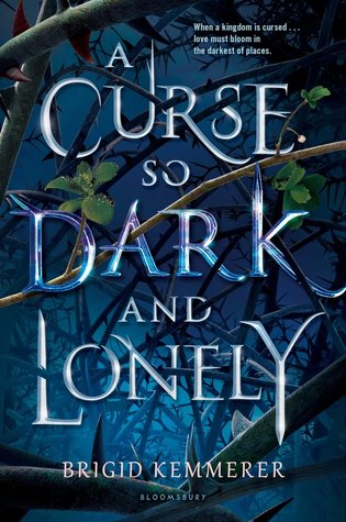 Review: A Curse So Dark and Lonely – Brigid Kemmerer