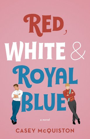 Review: Red, White & Royal Blue – Casey McQuiston