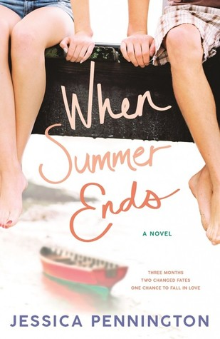 When Summer Ends: A Novel