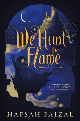 Blog Tour: We Hunt the Flame by Hafsah Faizal