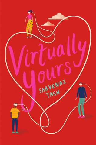 Virtually Yours by Sarvenaz Tash