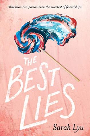 Debut Review: The Best Lies – Sarah Lyu