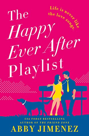 Review: The Happy Ever After Playlist – Abby Jimenez