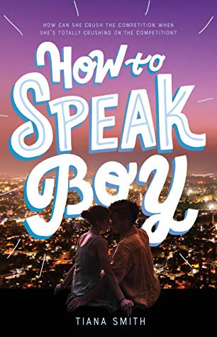 Review: How to Speak Boy – Tiana Smith
