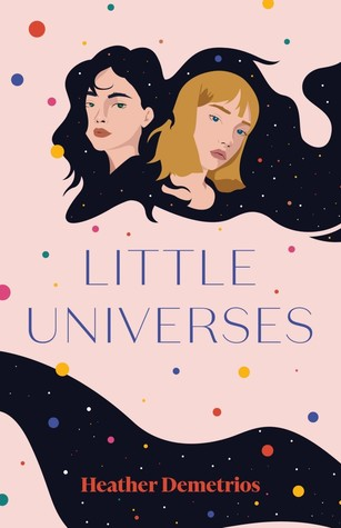 Review: Little Universes – Heather Demetrios