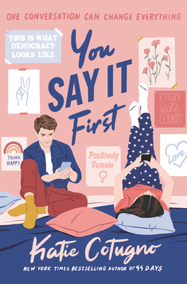 You Say It First by Katie Cotugno