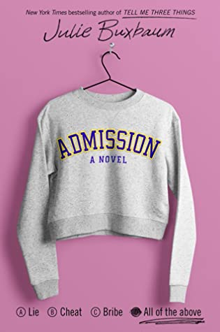 Review: Admission – Julie Buxbaum