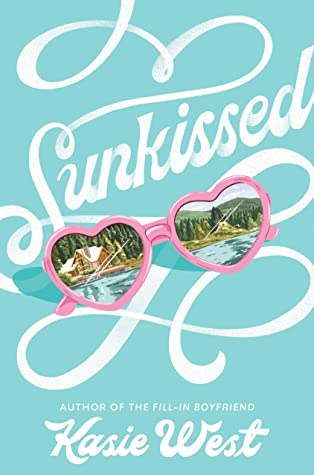 Sunkissed by Kasie West