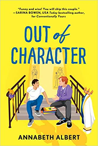 Out of Character  by Annabeth Albert