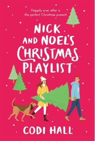 Nick and Noel's Christmas Playlist  by Codi Hall