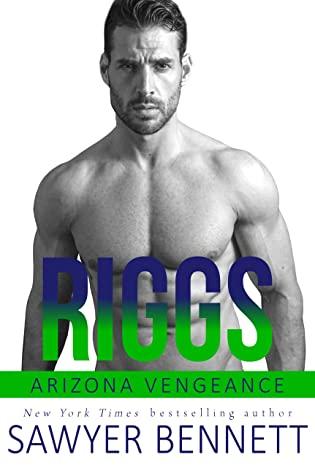 Riggs  by Sawyer Bennett